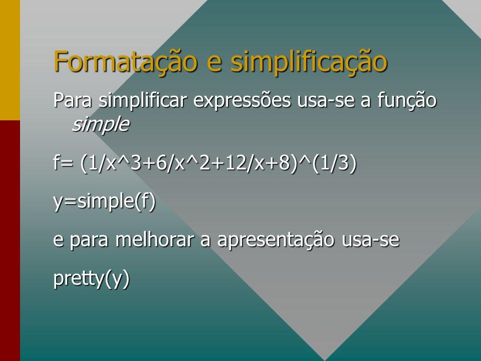 Formatação e simplificação