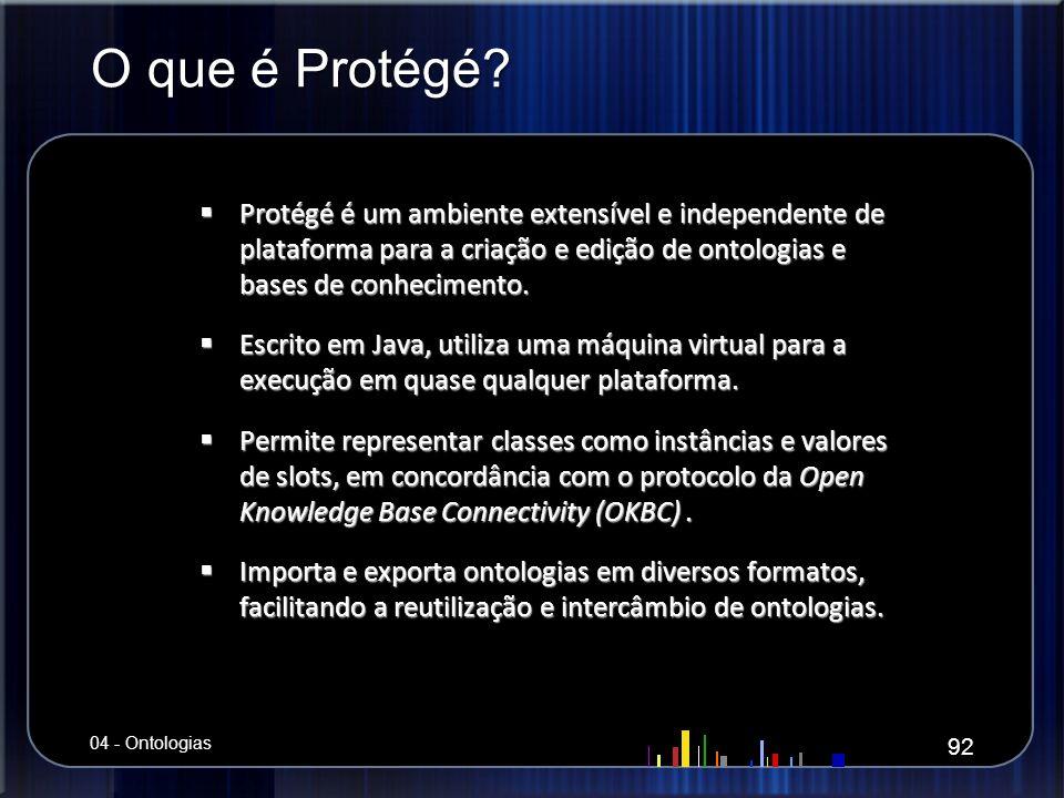 O que é Protégé Protégé é um ambiente extensível e independente de plataforma para a criação e edição de ontologias e bases de conhecimento.