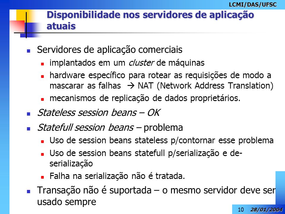 Disponibilidade nos servidores de aplicação atuais