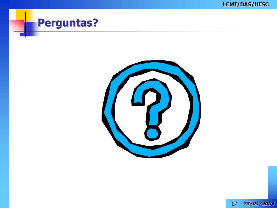 LCMI/DAS/UFSC Perguntas 28/01/2004