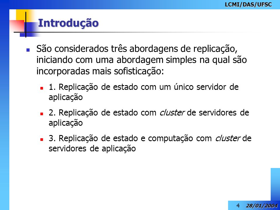 LCMI/DAS/UFSC Introdução.