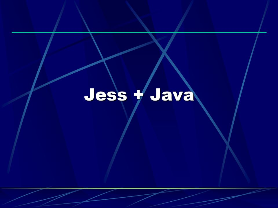 Jess + Java