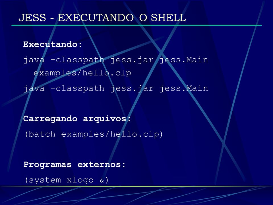 JESS - EXECUTANDO O SHELL