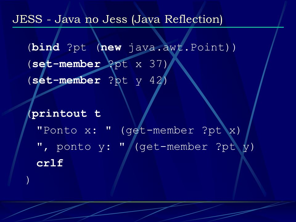 JESS - Java no Jess (Java Reflection)