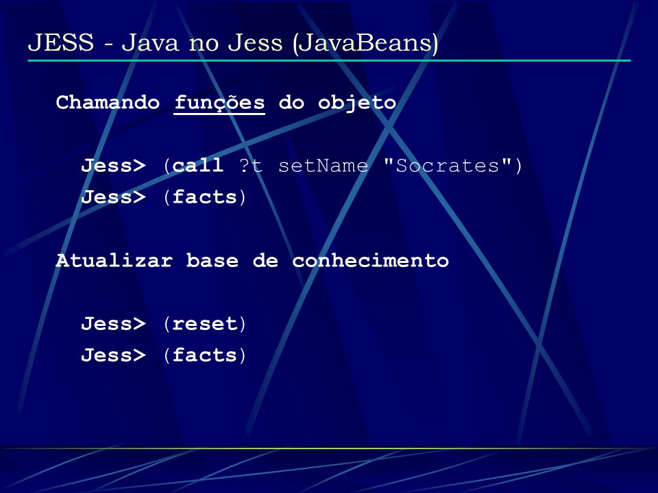 JESS - Java no Jess (JavaBeans)