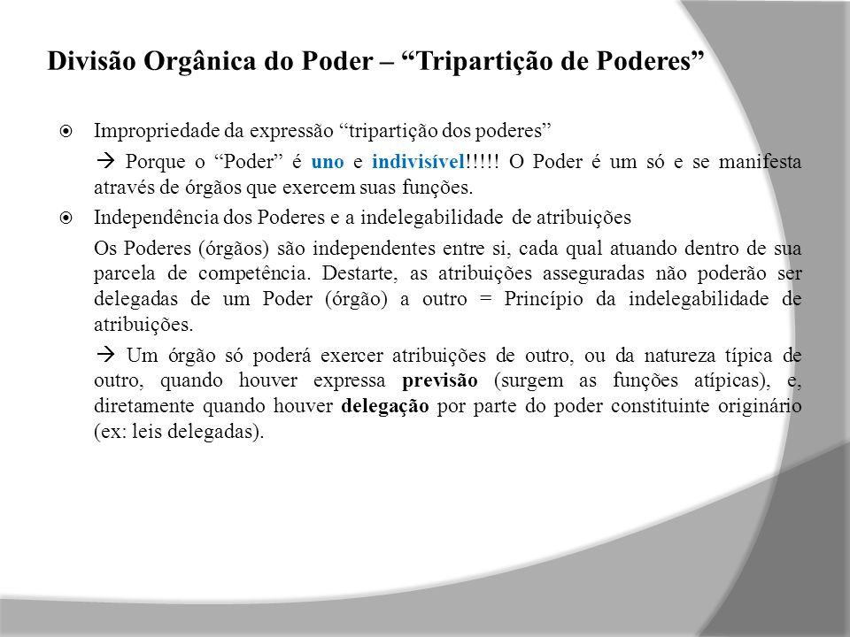 Divisão Orgânica do Poder – Tripartição de Poderes
