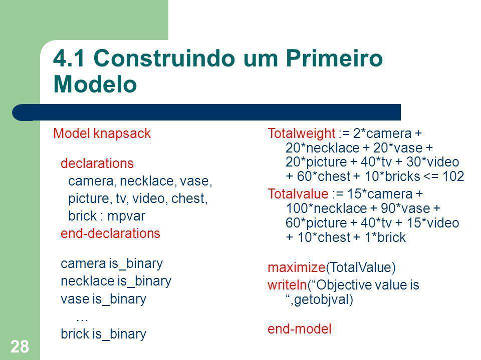 4.1 Construindo um Primeiro Modelo
