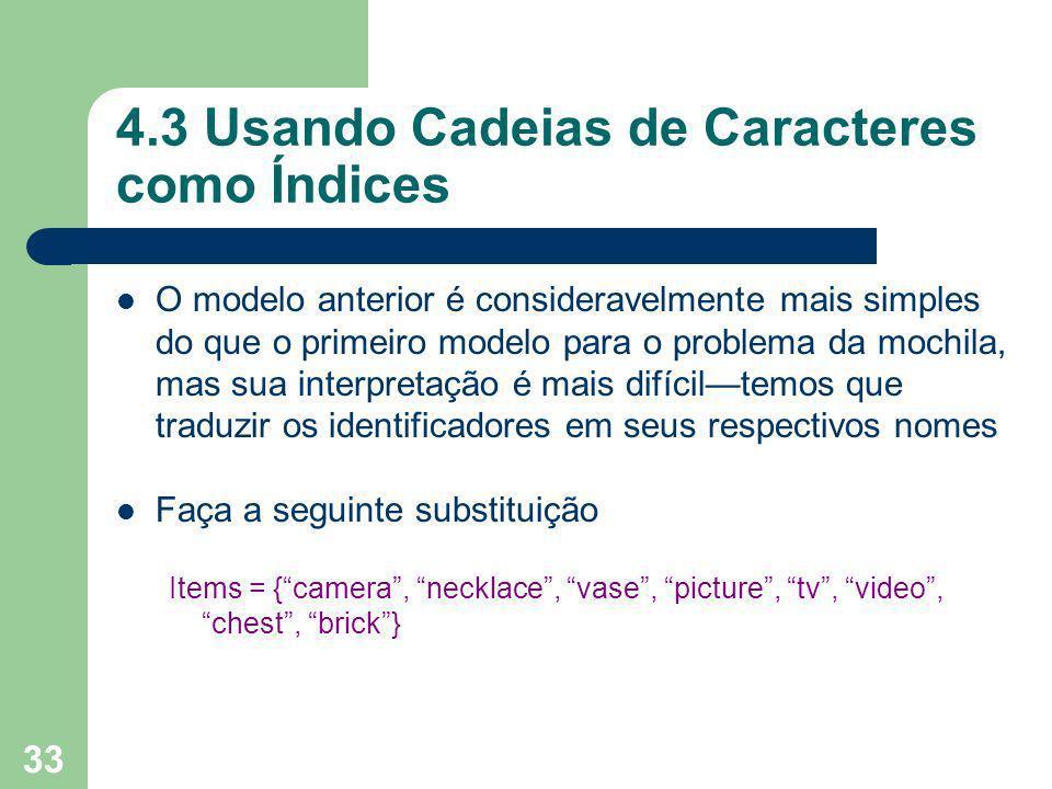 4.3 Usando Cadeias de Caracteres como Índices