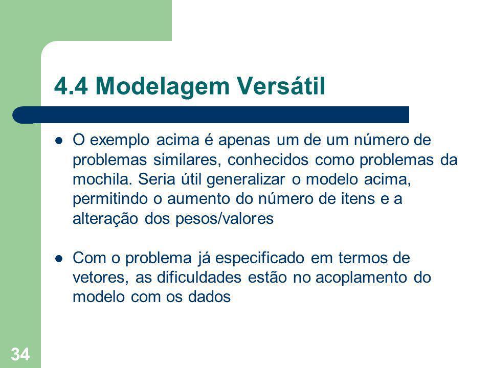4.4 Modelagem Versátil