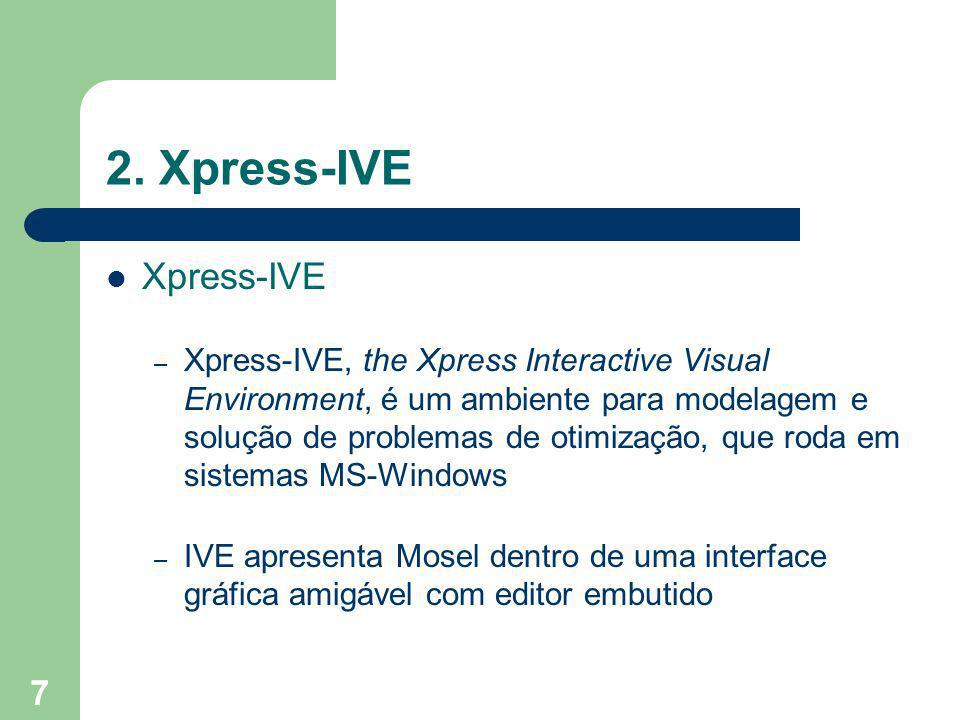 2. Xpress-IVE Xpress-IVE