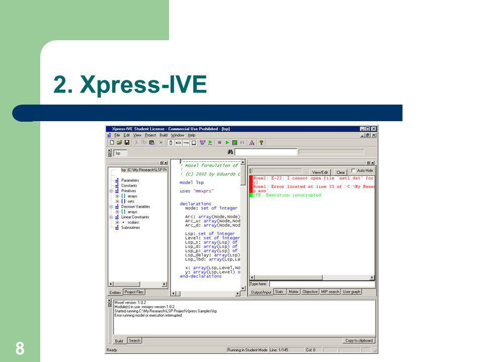 2. Xpress-IVE