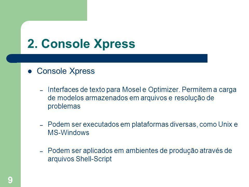 2. Console Xpress Console Xpress