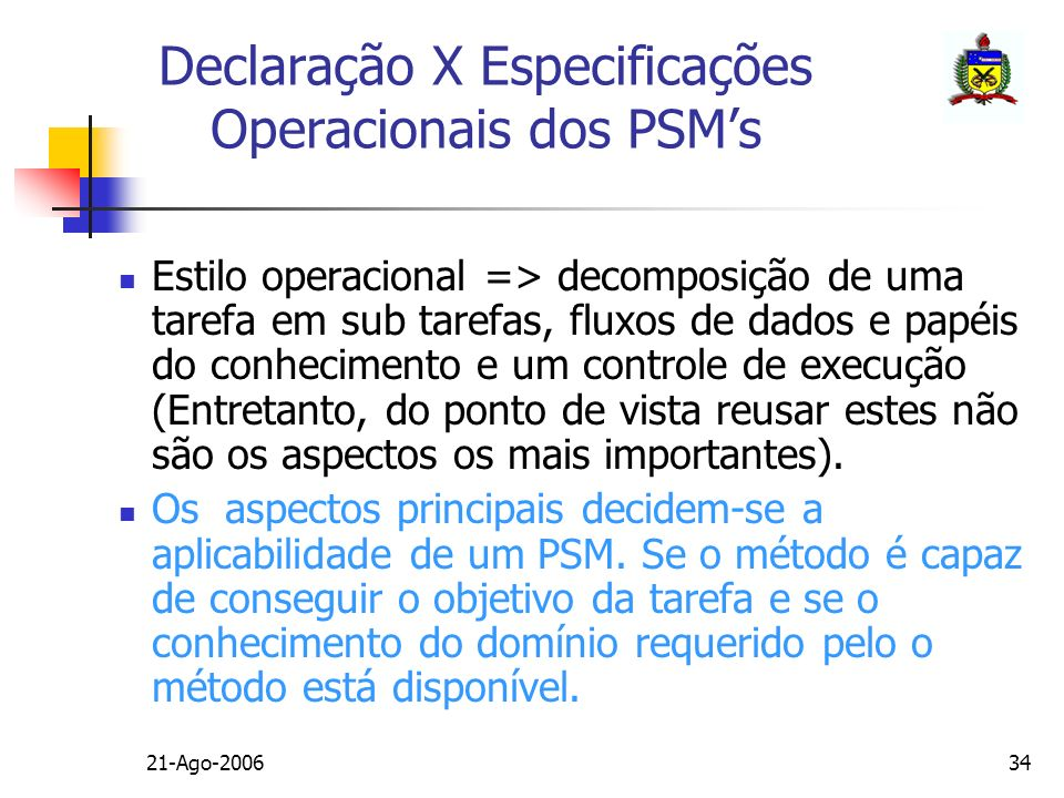 Declaração X Especificações Operacionais dos PSM's