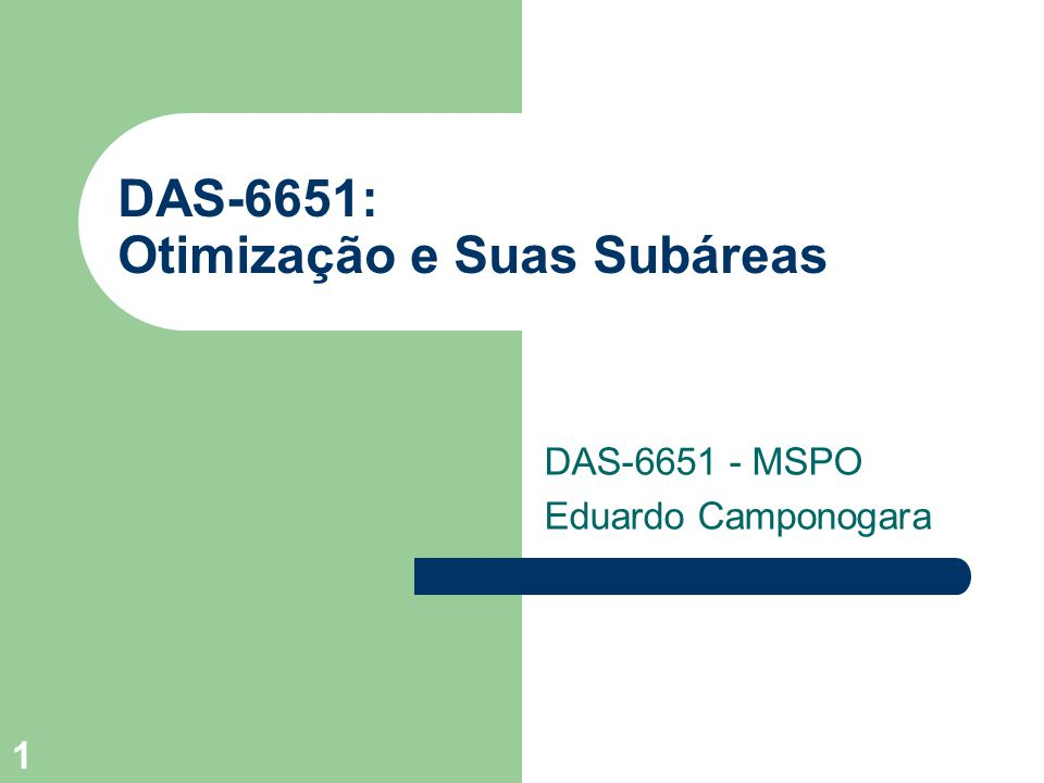 DAS-6651: Otimização e Suas Subáreas