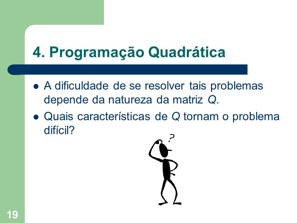 4. Programação Quadrática