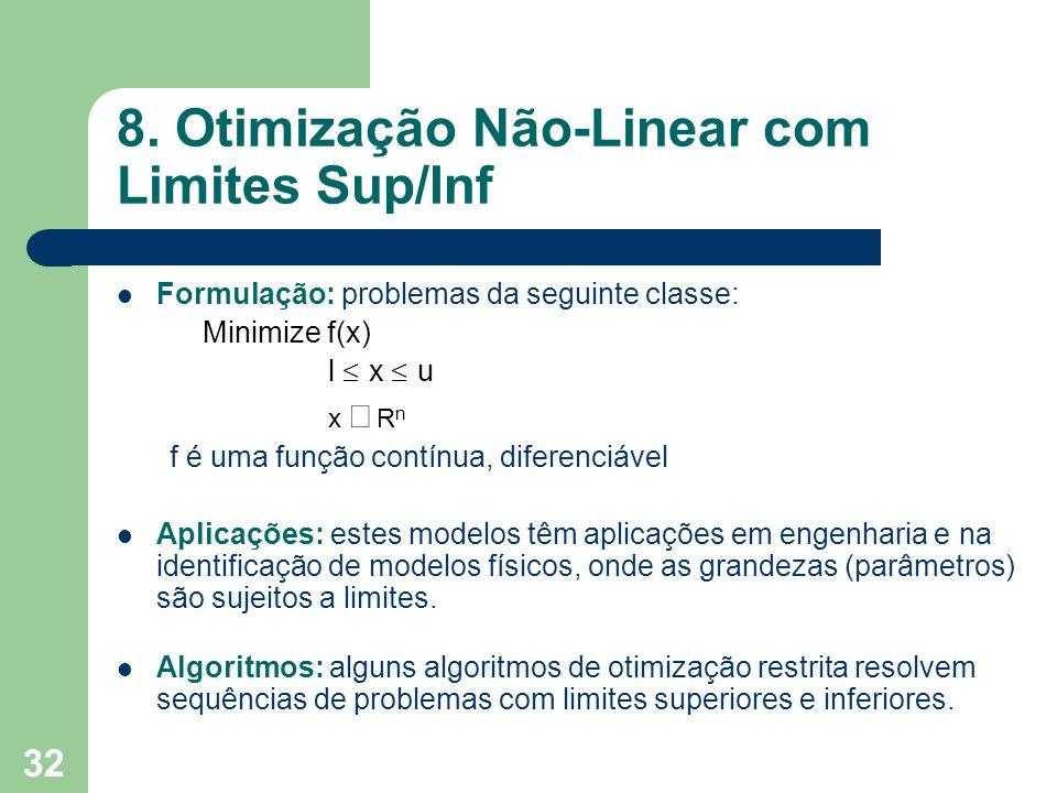 8. Otimização Não-Linear com Limites Sup/Inf