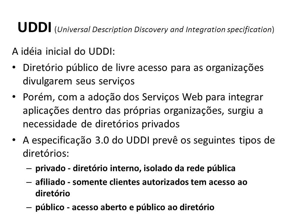 UDDI (Universal Description Discovery and Integration specification)