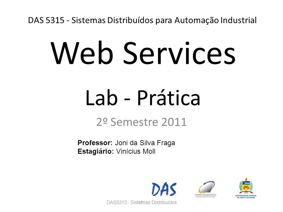 DAS 5315 - Sistemas Distribuídos para Automação Industrial