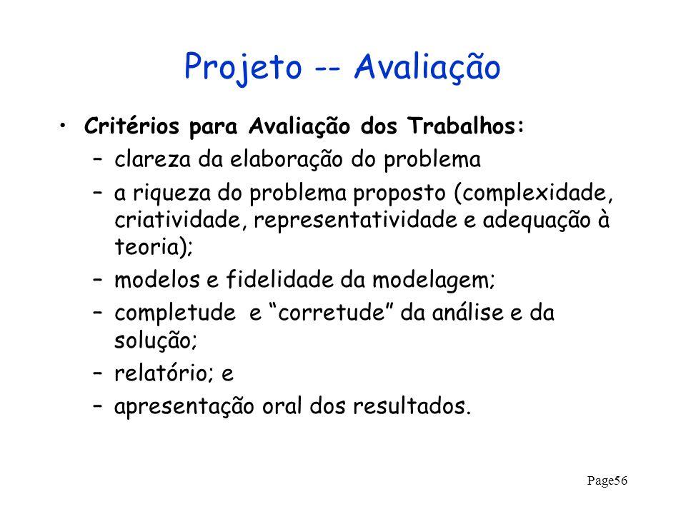 Projeto -- Avaliação Critérios para Avaliação dos Trabalhos: