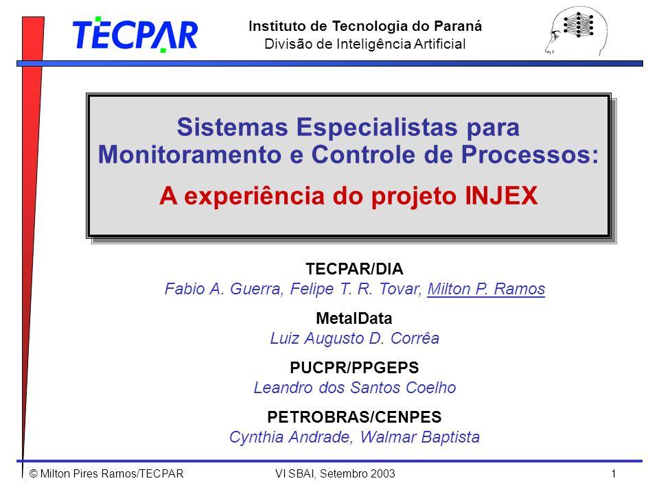 Sistemas Especialistas para Monitoramento e Controle de Processos: