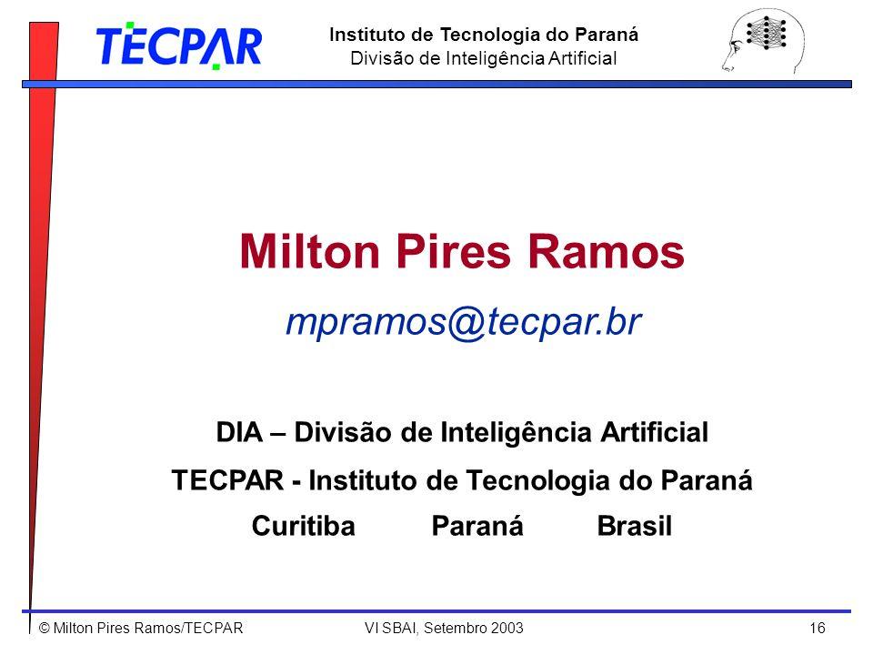 Milton Pires Ramos mpramos@tecpar.br