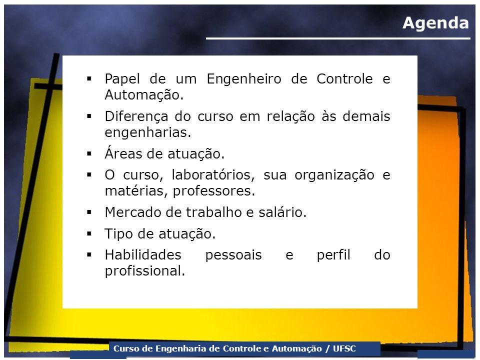 Agenda Papel de um Engenheiro de Controle e Automação.