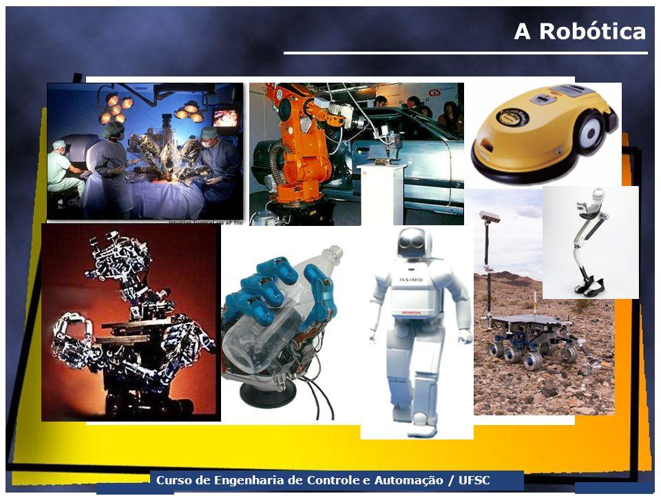 A Robótica