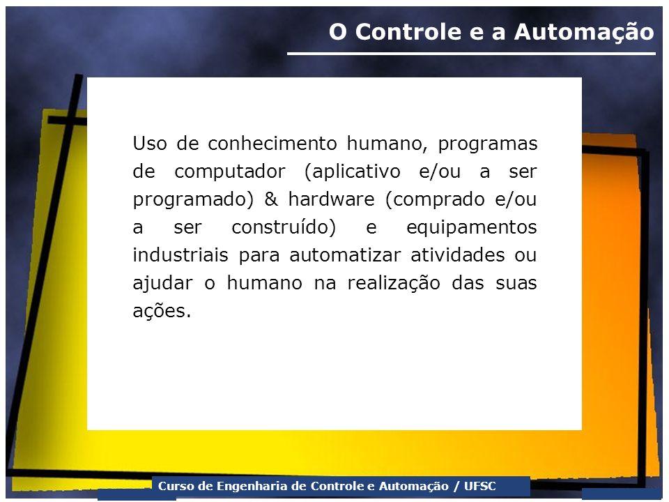 O Controle e a Automação