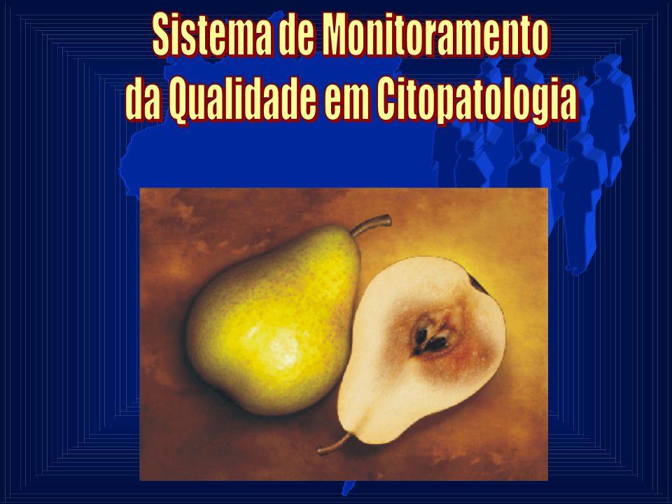 Sistema de Monitoramento da Qualidade em Citopatologia