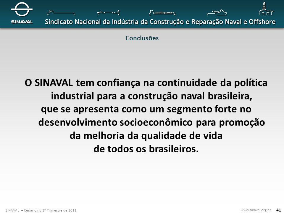 da melhoria da qualidade de vida de todos os brasileiros.