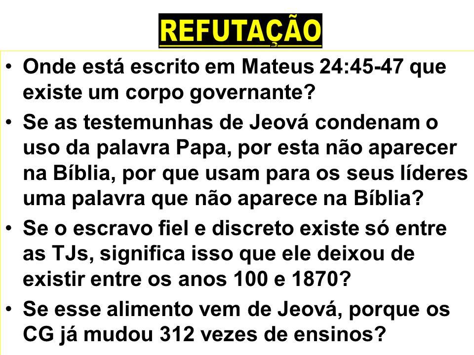 Onde está escrito em Mateus 24:45-47 que existe um corpo governante