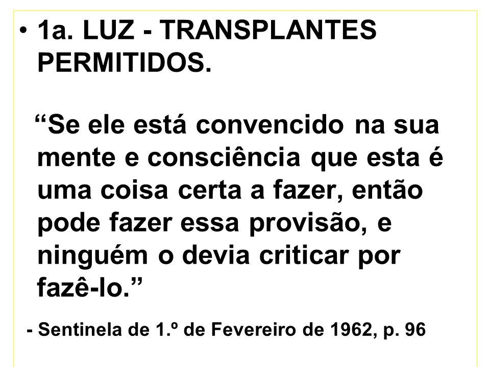 1a. LUZ - TRANSPLANTES PERMITIDOS.