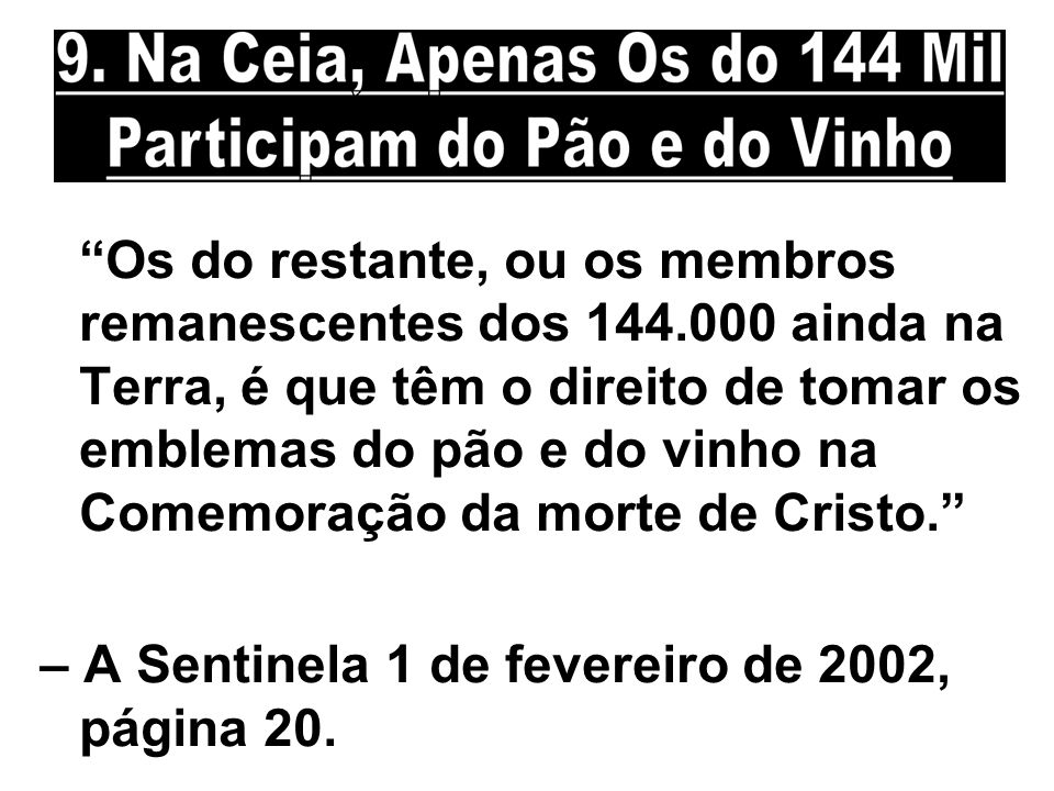 Os do restante, ou os membros remanescentes dos 144