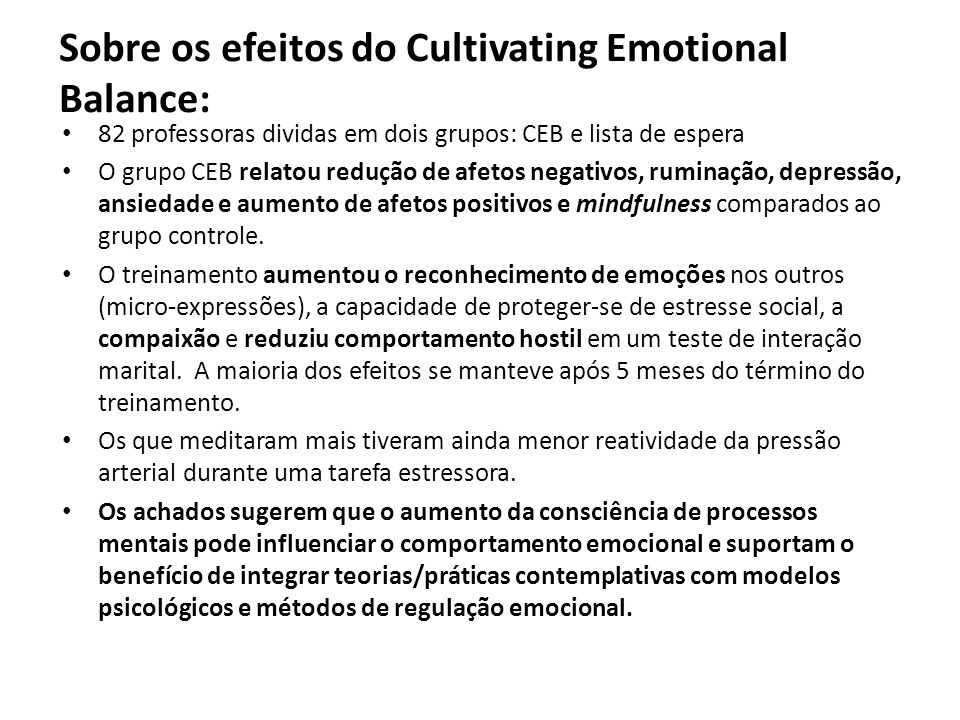 Sobre os efeitos do Cultivating Emotional Balance: