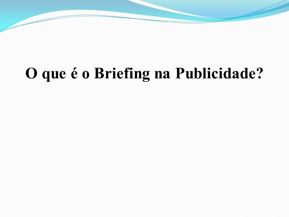 O que é o Briefing na Publicidade