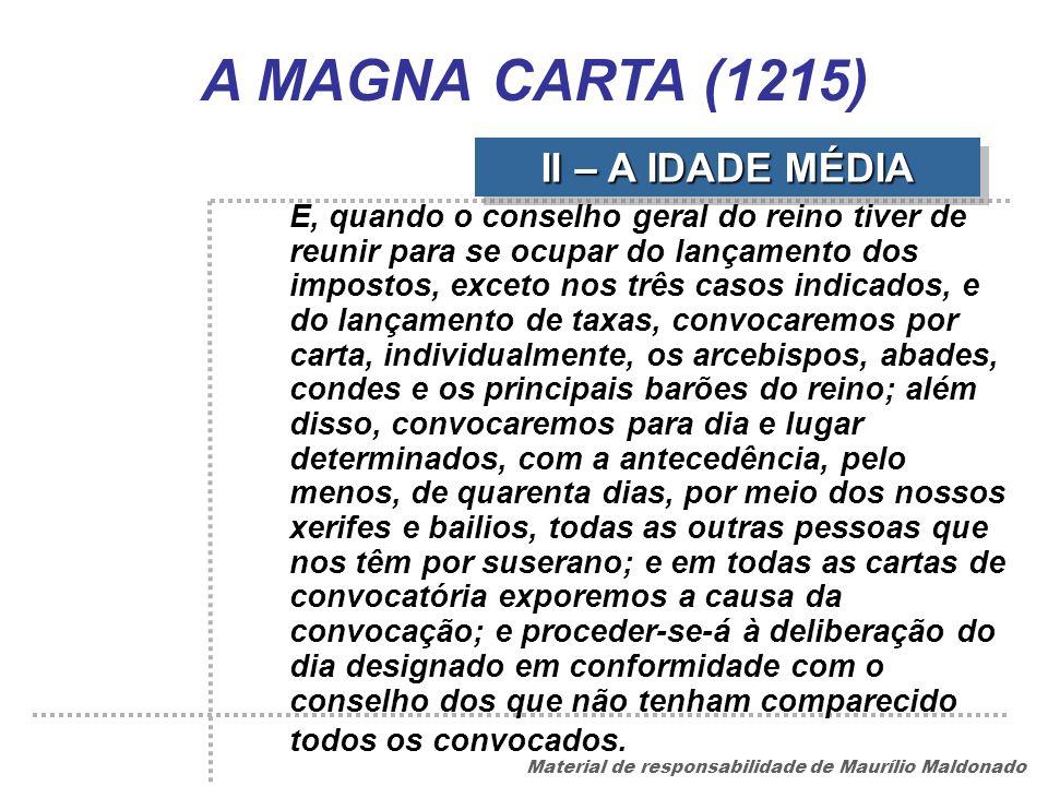 A MAGNA CARTA (1215) II – A IDADE MÉDIA