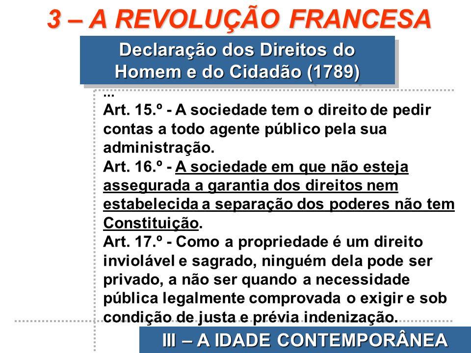 3 – A REVOLUÇÃO FRANCESA Declaração dos Direitos do Homem e do Cidadão (1789) ...