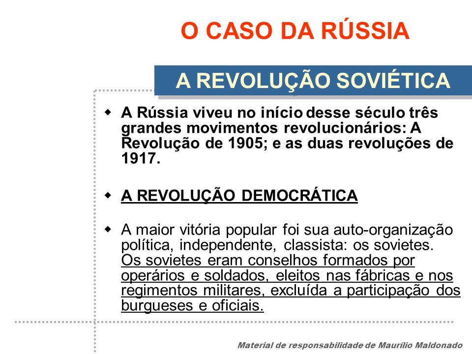 O CASO DA RÚSSIA A REVOLUÇÃO SOVIÉTICA