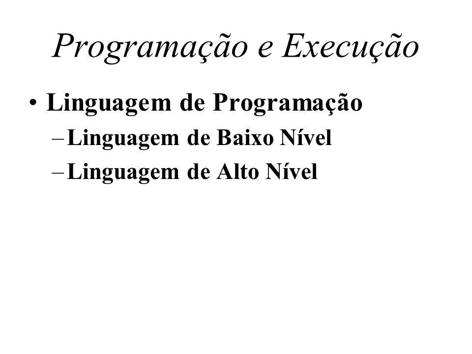 Programação e Execução