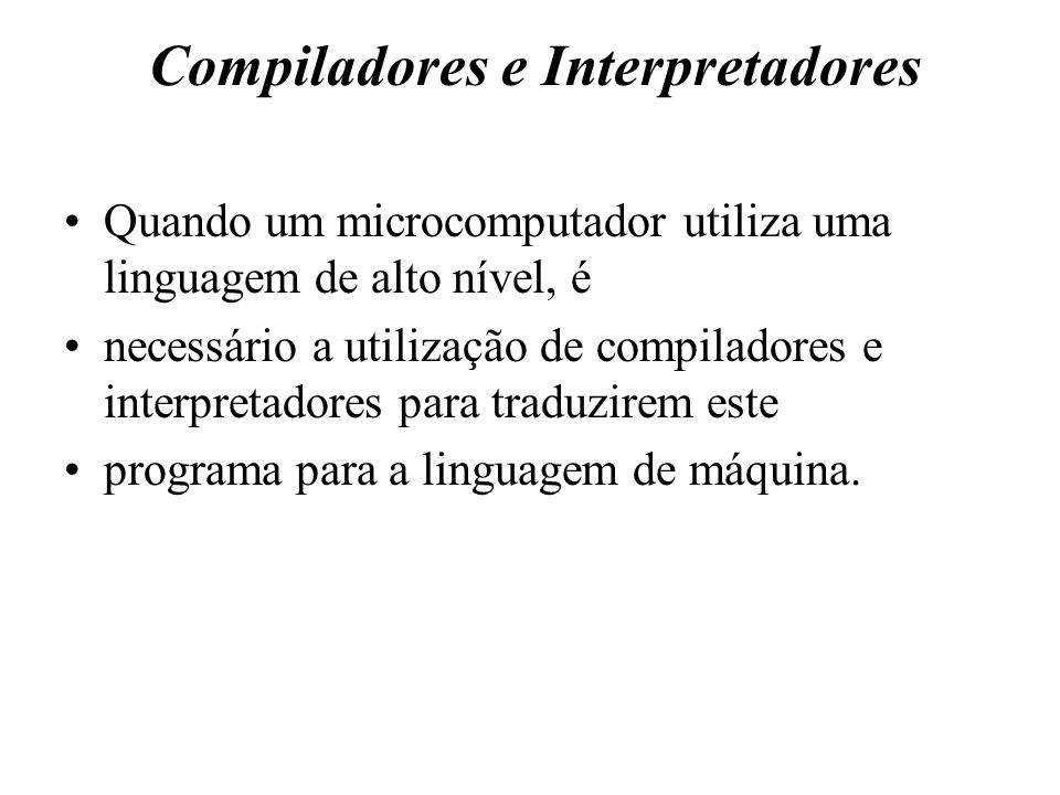 Compiladores e Interpretadores
