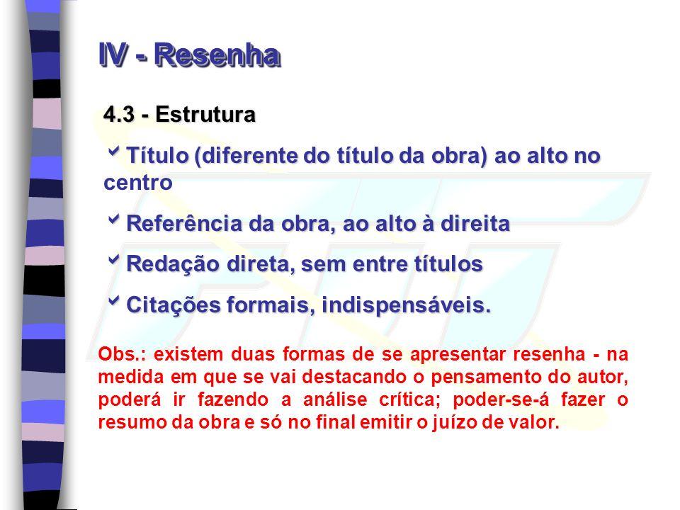 IV - Resenha 4.3 - Estrutura