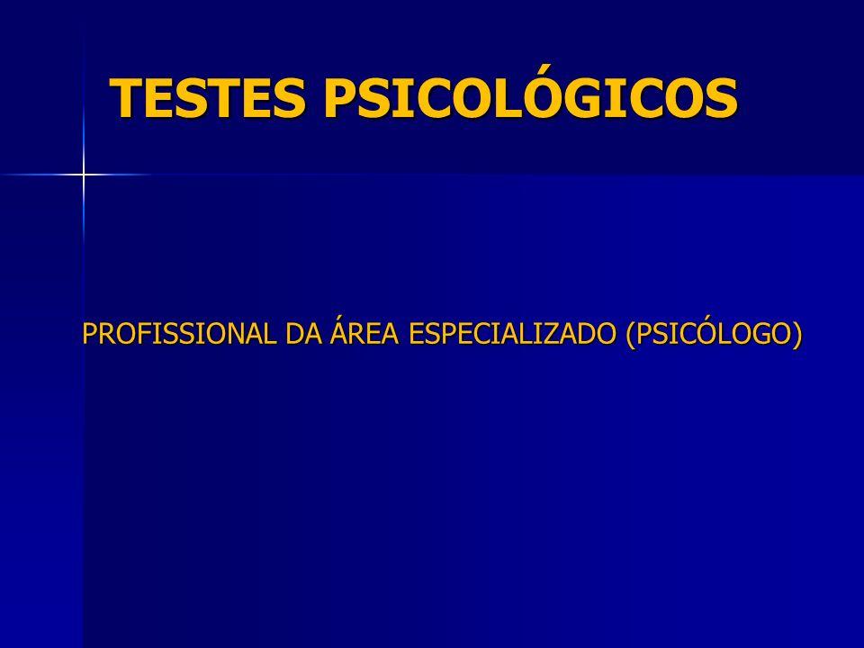 PROFISSIONAL DA ÁREA ESPECIALIZADO (PSICÓLOGO)