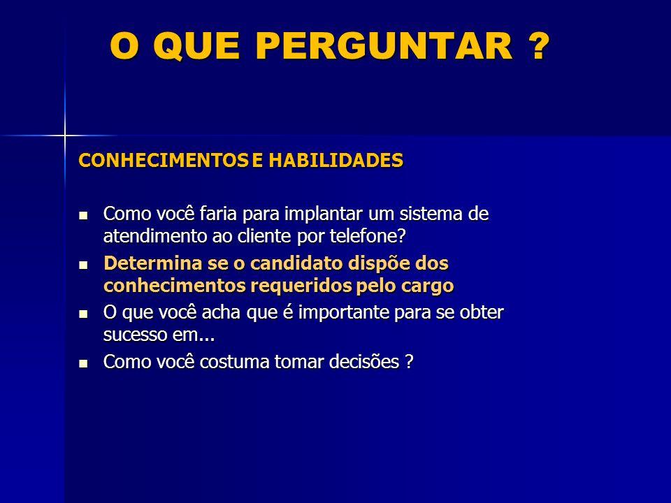 O QUE PERGUNTAR CONHECIMENTOS E HABILIDADES