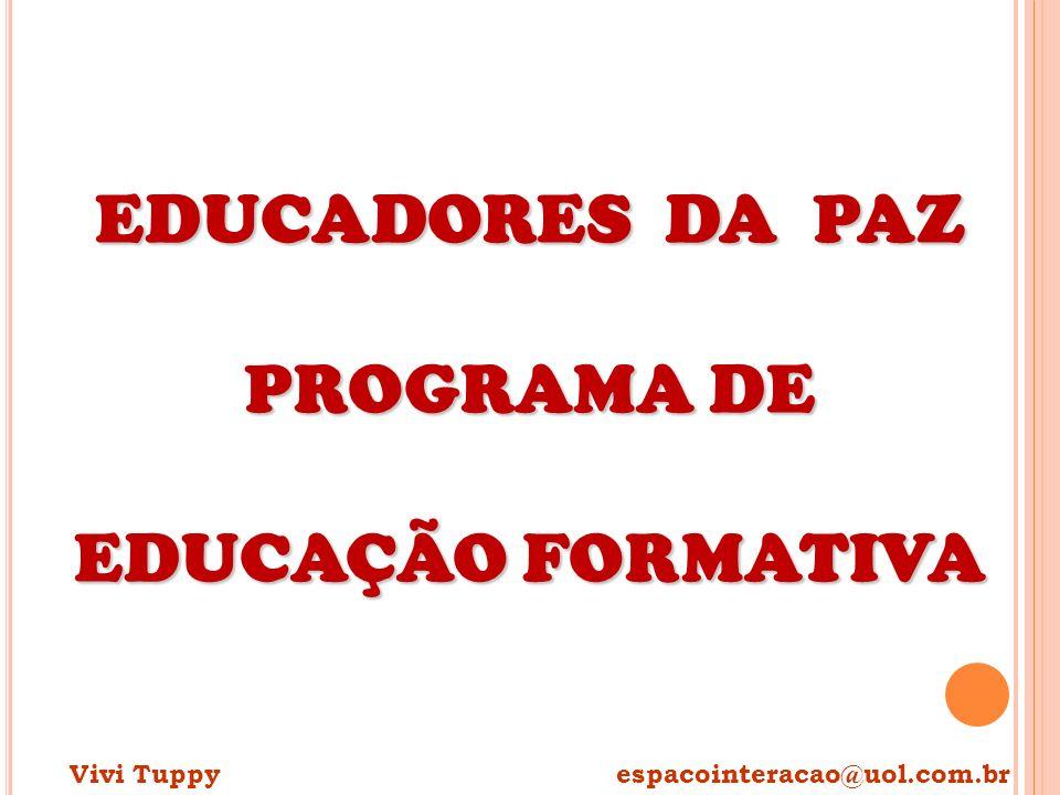 EDUCADORES DA PAZ PROGRAMA DE EDUCAÇÃO FORMATIVA