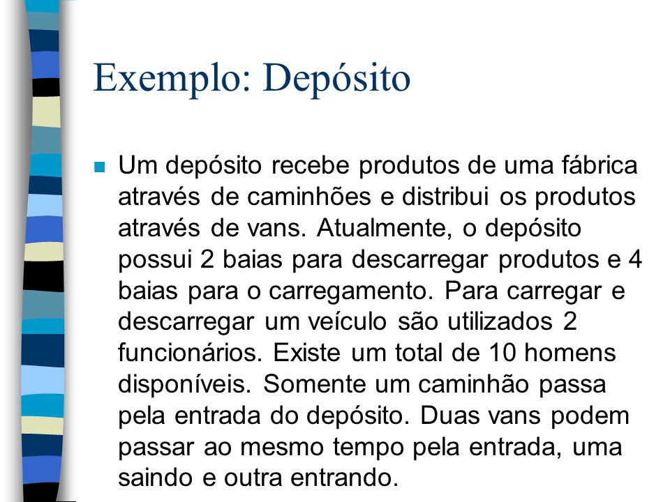 Exemplo: Depósito