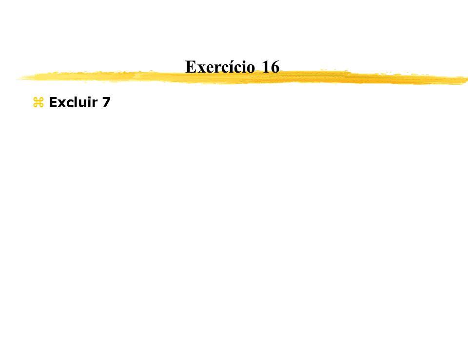 Exercício 16 Excluir 7 367