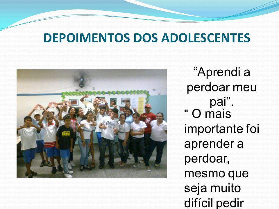 DEPOIMENTOS DOS ADOLESCENTES