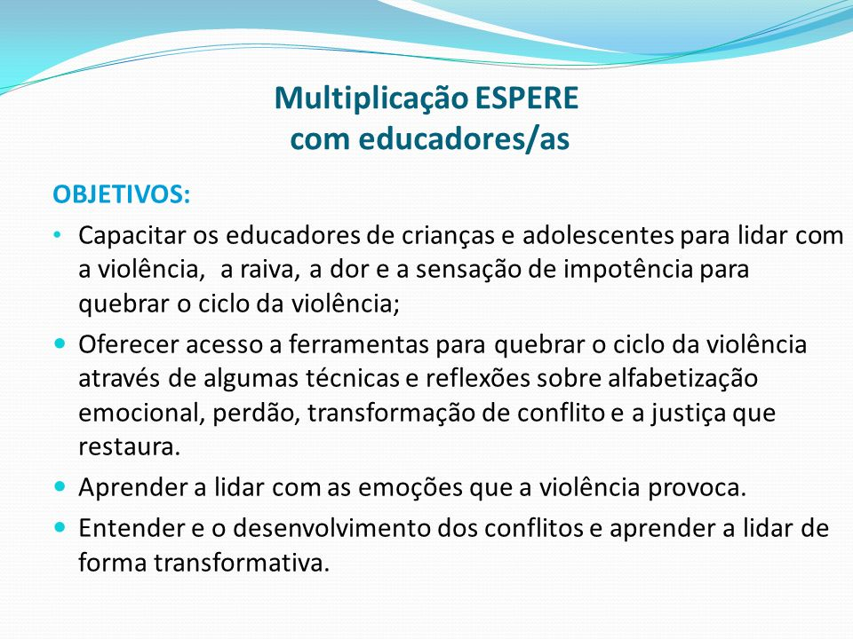 Multiplicação ESPERE com educadores/as