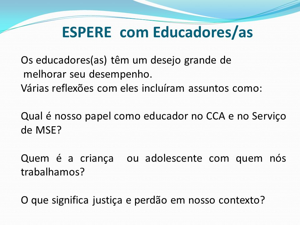ESPERE com Educadores/as