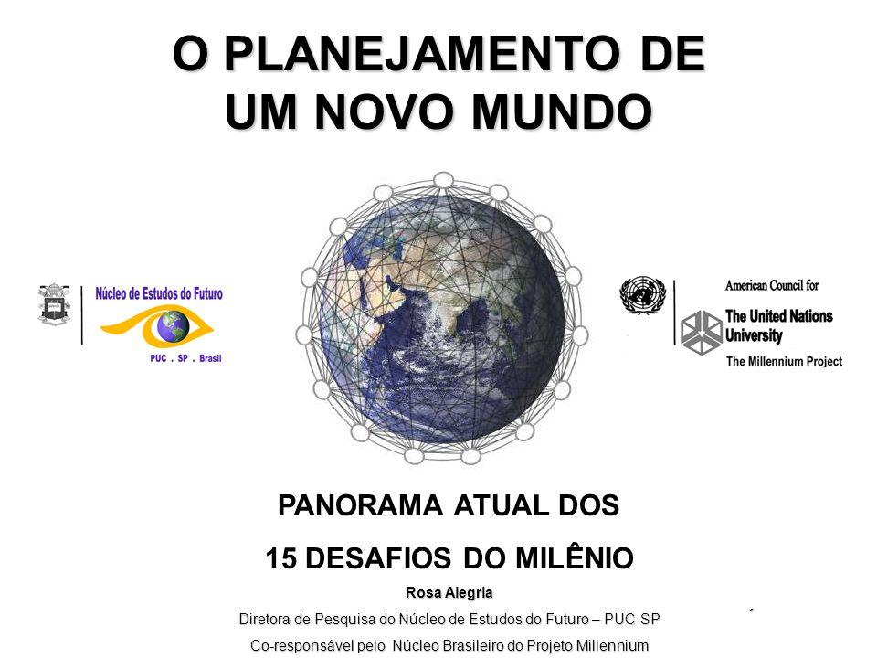 O PLANEJAMENTO DE UM NOVO MUNDO